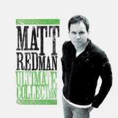 Redman, Matt - Ultimate Collection