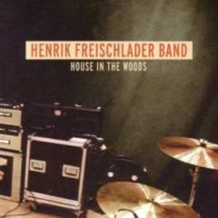 Freischlader Band, Henrik - House In The Woods