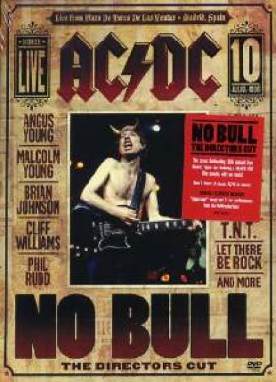 AC/DC - No Bull (The Directors Cut/Live At Plaza De Toros De Las Ventas, Madrid 10 Jul 1996)