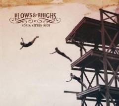 Koria Kitten Riot - Lows & The Highs