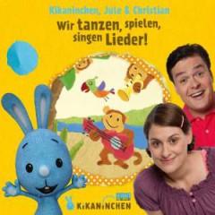 Kikaninchen, Christian & - Wir Tanzen, Spielen
