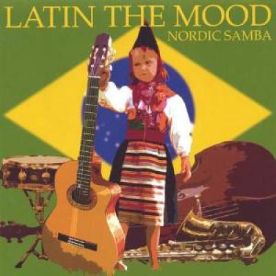 Nordic Samba - Latin In The Mood