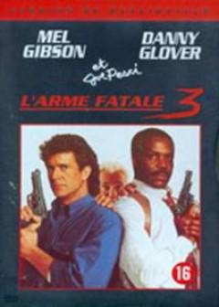 Movie - L'arme Fatale 3