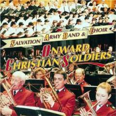 Salvation Army Band & Choir - Onward Christian Soldiers
