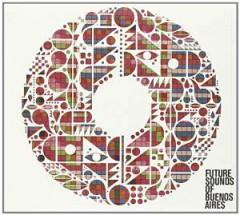 V/A - Future Sounds Of Buenos..