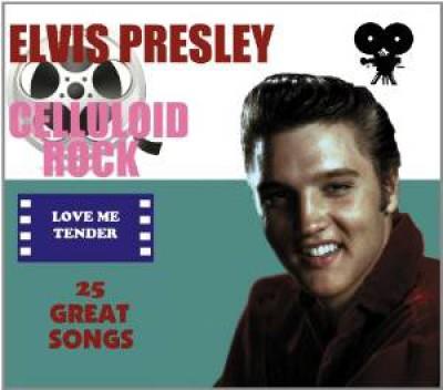 Presley, Elvis - Celluloid Rock : Love..