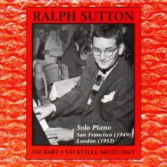 Sutton, Ralph - Oh Baby Solo Piano