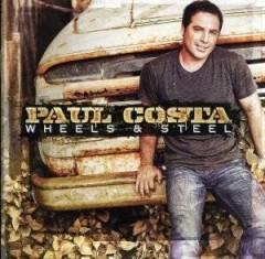 Costa, Paul - Wheels & Steel