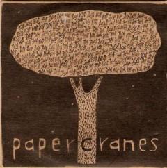 Paper Cranes - Paper Cranes