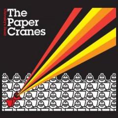 Paper Cranes - Chivalry's Dead