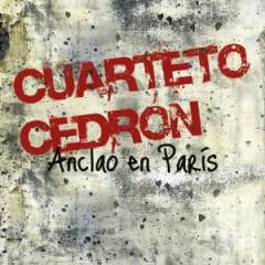 Cuarteto Cedron - Anclao En Paris
