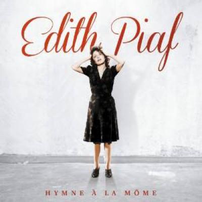 Piaf, Edith - Hymne A La Mome