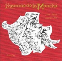 Brel, Jacques - L'homme De La Mancha