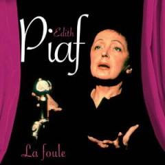 Piaf, Edith - La Foule