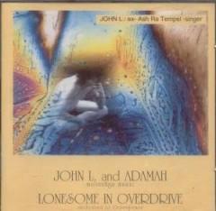 John L. & Adamah - Lonesome In Overdrive