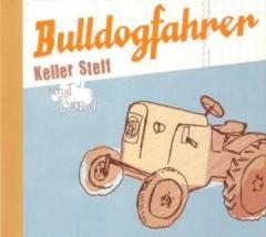 Keller Steff Band - Bulldogfahrer