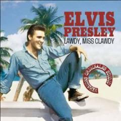 Presley, Elvis - Lawdy Miss Clawdy