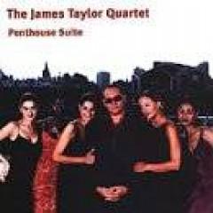 Taylor, James  Quartet  - Penthouse Suite