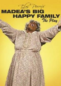 Movie/Play - Madea's Big Happy Family