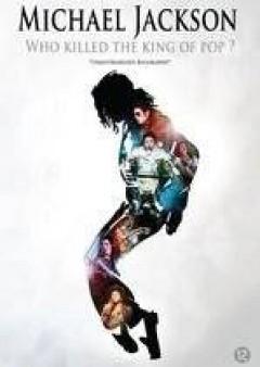 Jackson, Michael - Who Killed The King Of..