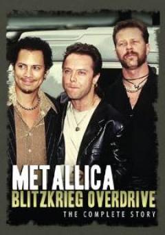 Metallica - Blitzkrieg Overdrive, The