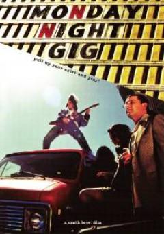 Movie - Monday Night Gig