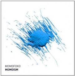 Momofoko - Momoism