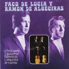 Lucia, Paco De/Ramon De A - 12 Hits Para 2 Guitarras