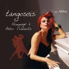 Tangoseis Feat. Milva - Hommage A Astor  180 ..