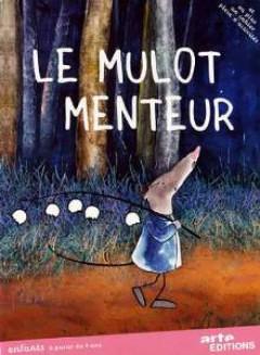 Children - Le Mulot Menteur