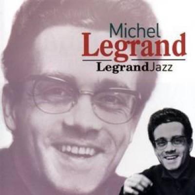 Legrand, Michel - Legrandjazz