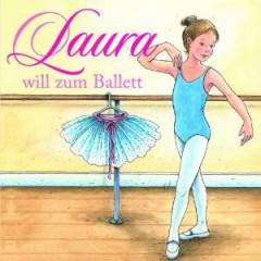 Audiobook - Laura Will Zum Ballett