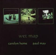 Hume, Carolyn & Paul May - Wet Map