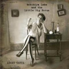 Lake, Meschiya & Little B - Lucky Devil