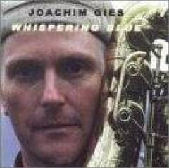Gies, Joachim - Whispering Blue