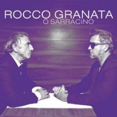 Granata, Rocco - O Sarracino