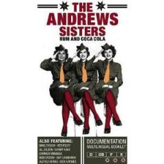 Andrews Sisters - Rum & Coca Cola