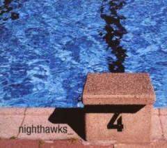 The Nighthawks - Nighthawks, Vol. 4