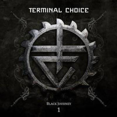 Terminal Choice - Black Journey, Vol. 1