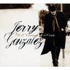 Gonzalez, Jerry - Jerry Gonzalez Y..  Digi