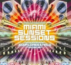 Flores, Jojo - Miami Sunset Sessions