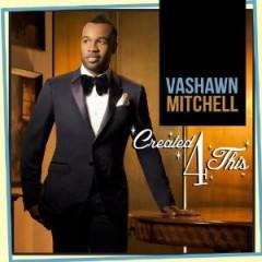Mitchell, Vashawn - Created4 This
