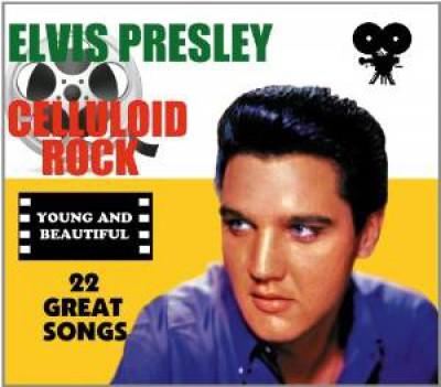 Presley, Elvis - Celluloid Rock : Young..