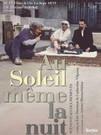 Documentary - Au Soleil Meme La Nuit:Th
