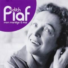 Piaf, Edith - Mon Manege A Moi