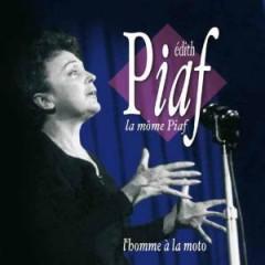 Piaf, Edith - L'homme A La Moto, C'est