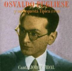 Pugliese, Osvaldo - Su Orquesta Tipica 1949
