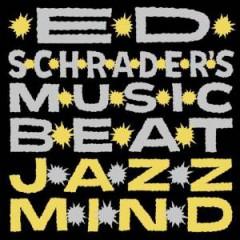 Ed Schrader's Music Beat - Jazz Mind