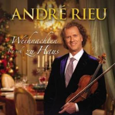Rieu, Andre - Weihnachten Bin Ich Zu Ha