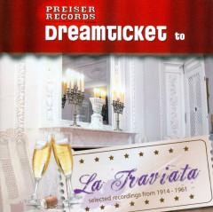 Verdi, G. - Dreamticket To La Traviat